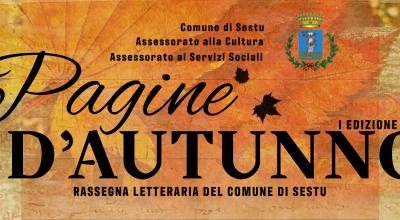 Pagine d'Autunno: la prima edizione della rassegna letteraria del Comune di Sestu